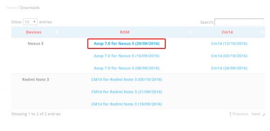 上記リンクより最新バージョンのAndroid 7.0のAOSPベースROMをダウンロードします。 今回はAosp 7.0 for Nexus 5 (29/09/2016)を使用します。