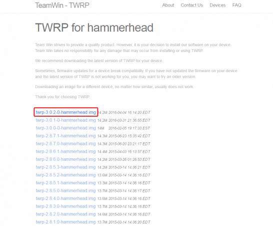 上記リンク先より最新バージョンのTWRPをダウンロードします。 今回は「 twrp-3.0.2-0-hammerhead.img」を使用します。